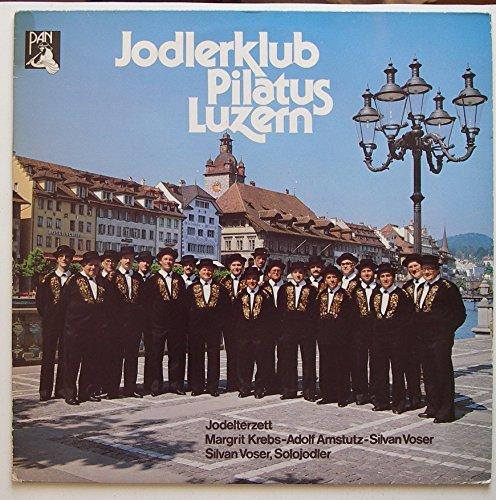 """Jodlerklub Pilatus Luzern / 1981 / Bildhülle / Pan # 132019 / Deutsche Pressung / 12"""" Vinyl Langspiel-Schallplatte / Jodlerterzett Margrit Krebs-Adolf Amstutz-Silvan Voser"""