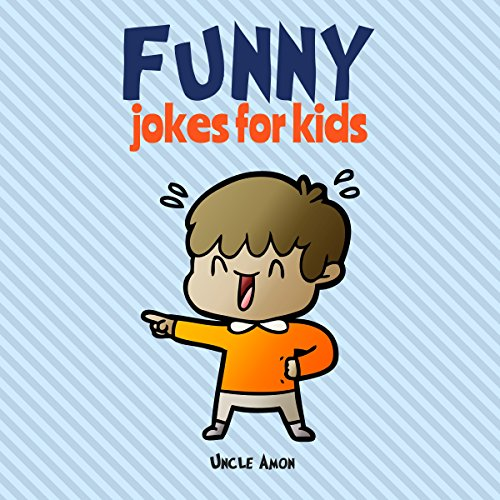 Funny Jokes for Kids Audiobook By Uncle Amon cover art