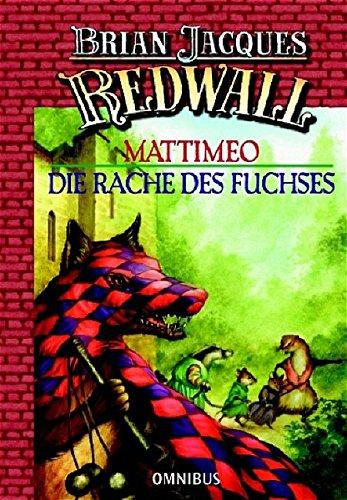 Redwall - Mattimeo Die Rache des Fuchses: Die Redwall-Saga