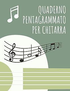 QUADERNO PENTAGRAMMATO PER CHITARRA: Più di 120 pagine di pentagrammi. Adatto sia ai professionisti che agli amatori.