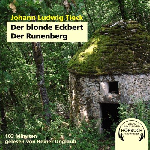 Der blonde Eckbert. Der Runenberg Titelbild