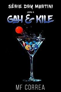 Gah & Kile (Série Dry Martini Livro 4)