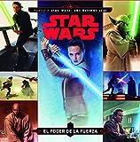 Star Wars. Rumbo a Star Wars: Los últimos Jedi. El poder de la Fuerza: Cuento