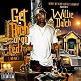 Get Rich or Go Fed Tryin' (No DJ) [Explicit]