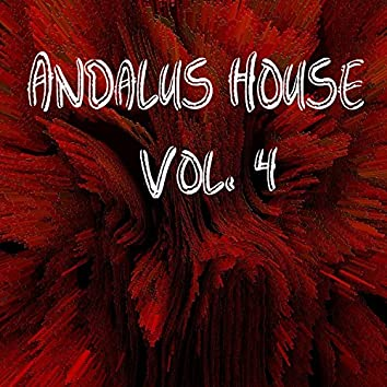 Andalus House, Vol.4
