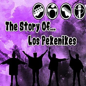 The Story Of... Los Pekenikes