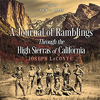 A Journal of Ramblings Through the High Sierras of California cover art