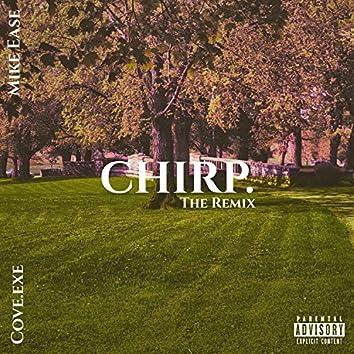 Chirp. The Remix