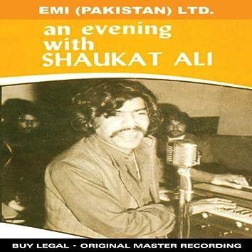 An Evening With Shaukat
