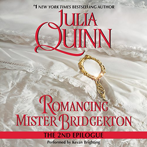 Romancing Mister Bridgerton: The Epilogue II audiobook cover art