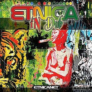 Etnica in Dub