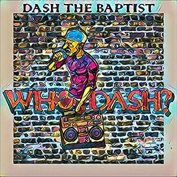 Who Dash?
