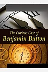 The Curious Case of Benjamin Button Illustrated Kindle Edition