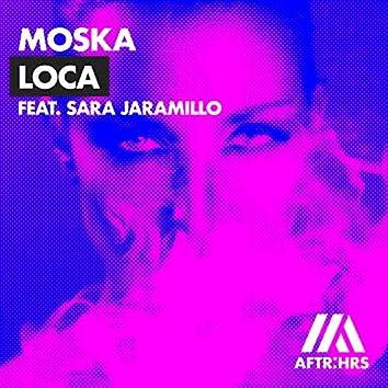 Loca (feat. Sara Jaramillo)