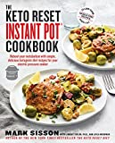The Keto Reset Instant Pot Cookbook: Reboot Your Metabolism with...