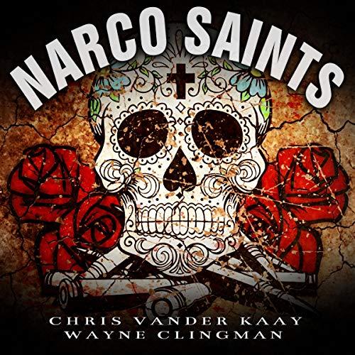 Narco Saints audiobook cover art