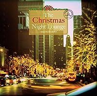 The Christmas Night Lounge mixed by DJ HIRO