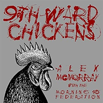 Ninth Ward Chickens (feat. Morning 40 Federation)
