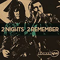 2 Nights 2 Remember by CRUSH 40 (2015-05-13)
