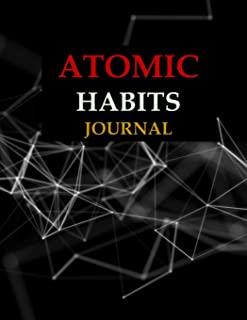Atomic Habits Journal: Track your habit and achieve your goals and Productivity Planner