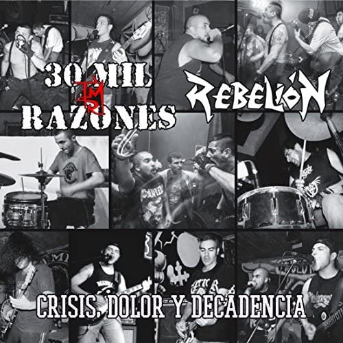 30 Mil Razones & Rebelión