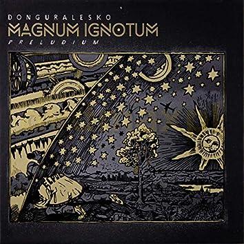 Magnum Ignotum