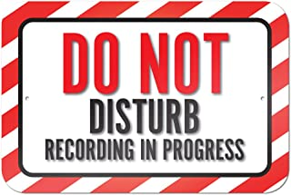 Do Not Disturb Recording In Progress 9