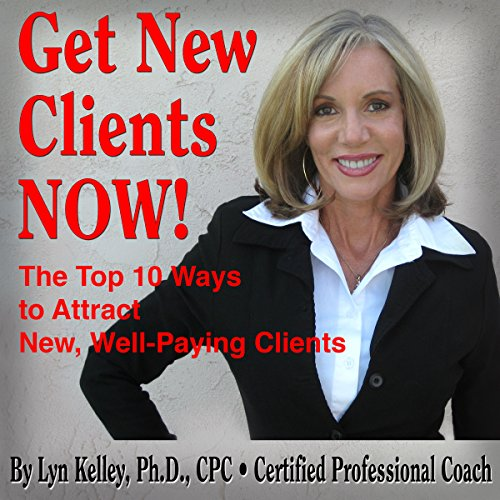 Get New Clients Now! audiobook cover art