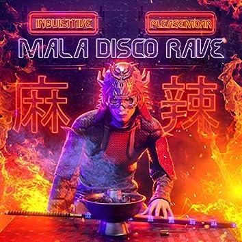 Mala Disco Rave