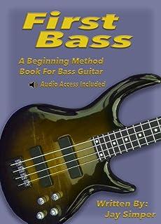 First Bass: A Beginning Method Book for Bass Guitar