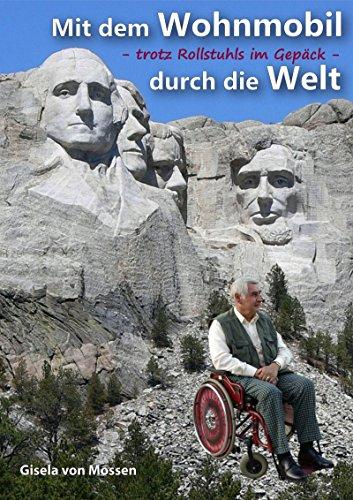Mit dem Wohnmobil durch die Welt — trotz Rollstuhls im Gepäck