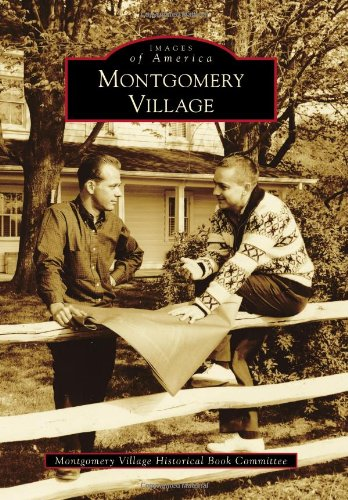 Montgomery Village (Images Of America)