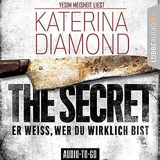 The Secret - Er weiss, wer du wirklich bist     DS Imogen Grey 2              Autor:                                                                                                                                 Katerina Diamond                               Sprecher:                                                                                                                                 Yesim Meisheit                      Spieldauer: 10 Std. und 37 Min.     12 Bewertungen     Gesamt 4,2