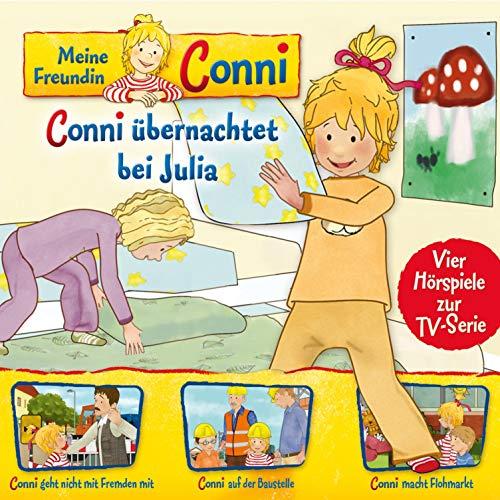 Conni übernachtet bei Julia / Conni geht nicht mit Fremden mit / Conni auf der Baustelle... Titelbild