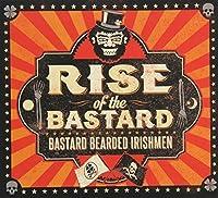 Rise of the Bastard by Bastard Bearded Irishmen (2014-05-03)