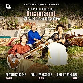 Hemant: Confluence of Maihar Gharana (India / U.S. Jugalbandi Ensemble)