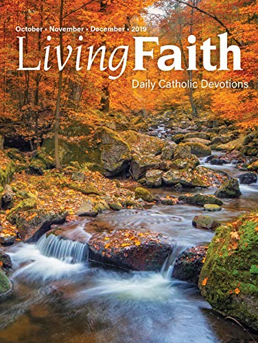Living Faith - Daily Catholic Devotions, Volume 35 Number 3 - 2019 October, November, December