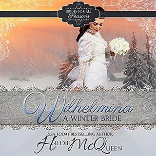 Wilhelmina, a Winter Bride audiobook cover art