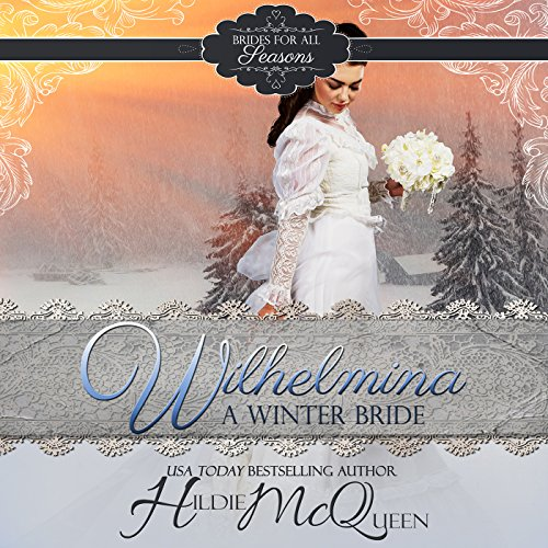 Wilhelmina, a Winter Bride audiobook cover art