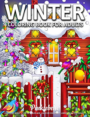 Winter: Coloring Book for Adults Stress Relieving Designs Featuring Beautiful Holiday Designs and Relaxing Flower Patterns Coloring Page Perfect for Gift Ideas