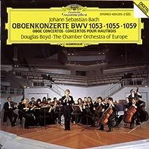 Oboe Concertos BWV 1053, 1055, 1059