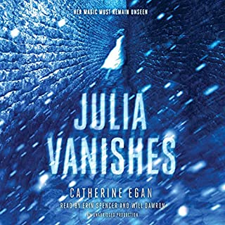 Julia Vanishes                   By:                                                                                                                                 Catherine Egan                               Narrated by:                                                                                                                                 Erin Spencer,                                                                                        Will Damron                      Length: 10 hrs and 41 mins     14 ratings     Overall 4.4