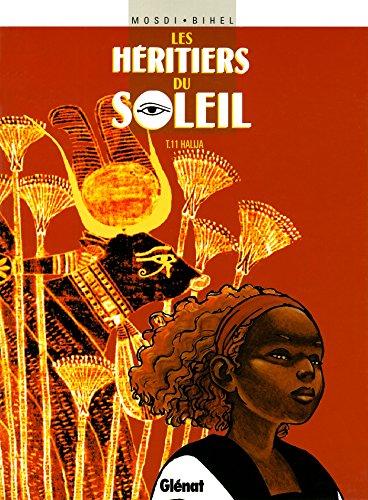 Les Héritiers du soleil - Tome 11 : Halija