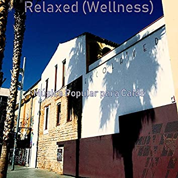 Relaxed (Wellness)