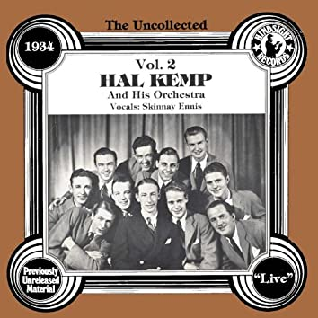 The Uncollected: Hal Kemp And His Orchestra (Vol 2)