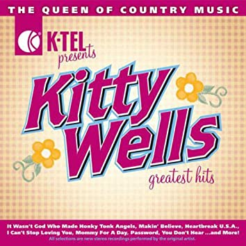 Kitty Wells Greatest Hits - The Queen Of Country