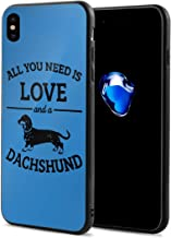 King Dare All You Need is Love and A Dachshund iPhone Xs Case/iPhone X Case Soft TPU Shell Full Protective Bumper Anti-Scratch Case Enhanced Grip Protective Defender Cover