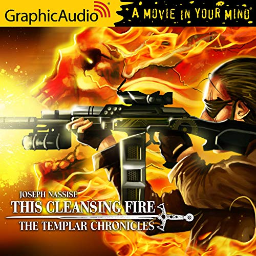 This Cleansing Fire [Dramatized Adaptation] cover art