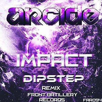Impact (Dipstep Remix)