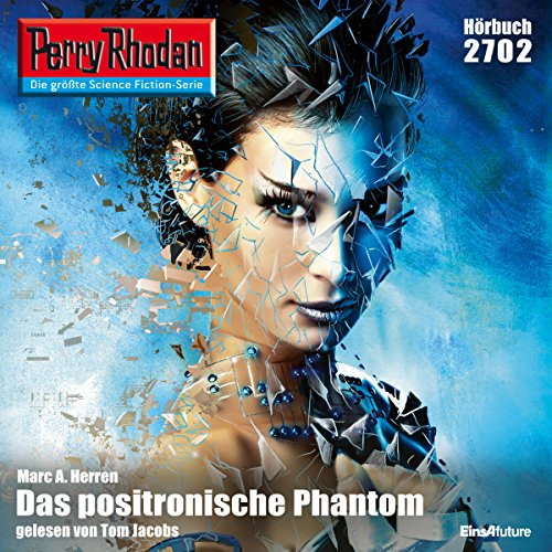 Das positronische Phantom audiobook cover art